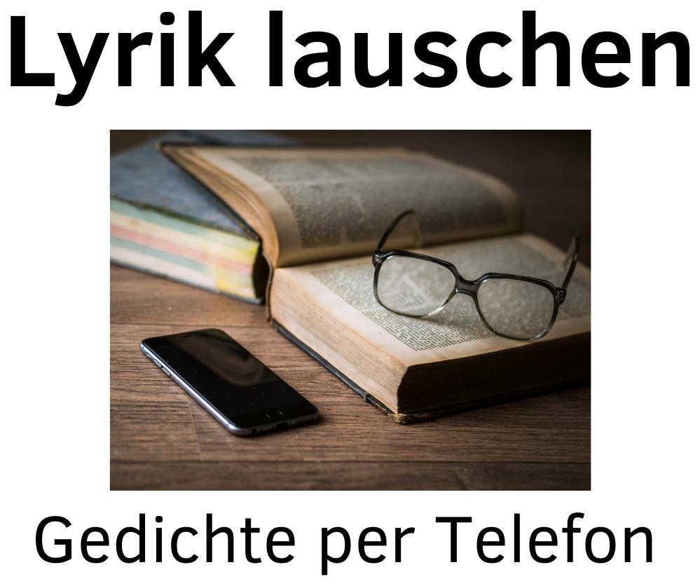 Lyrik lauschen: Gedichte per Telefon